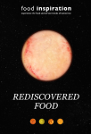 40: Rediscovered Food
